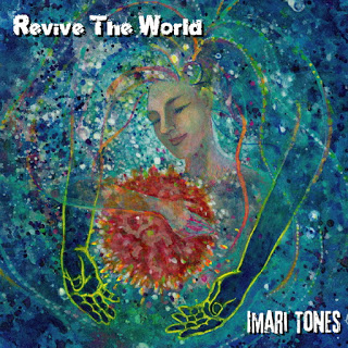 "Imari Tones ""Revive The World"" press release! (sort of)"