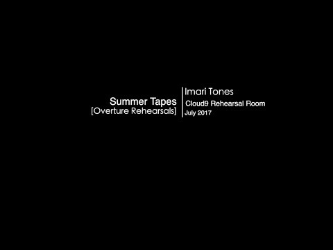 [Summer Tapes 2017: studio rehearsal movie]