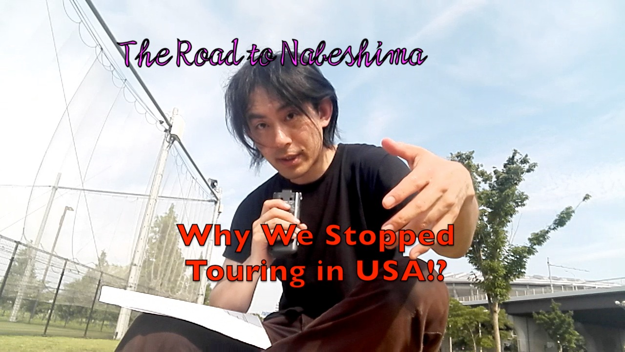 Why We Stopped Touring USA – The Road To Nabeshima 2