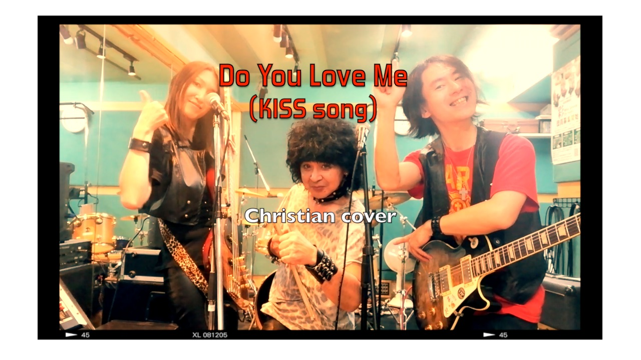 Do You Love Me (KISS) Christian Cover