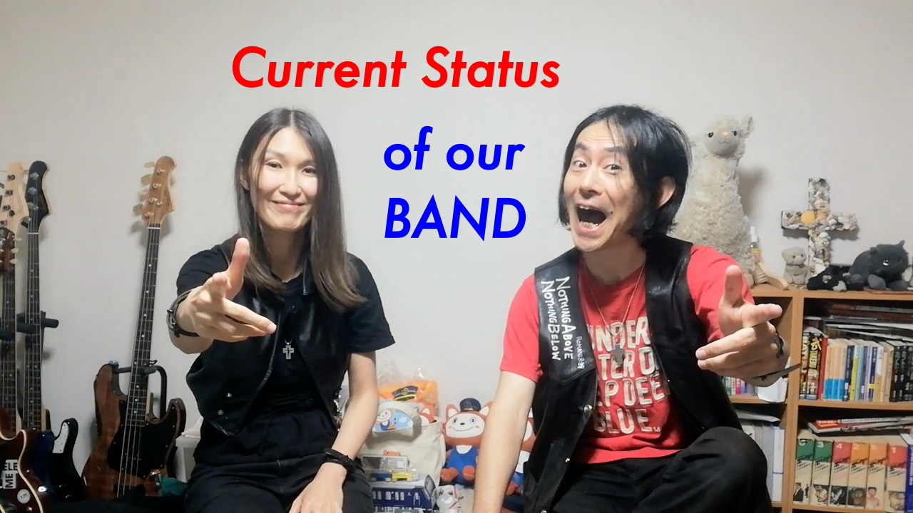 Vlog: Current Status of Our Band